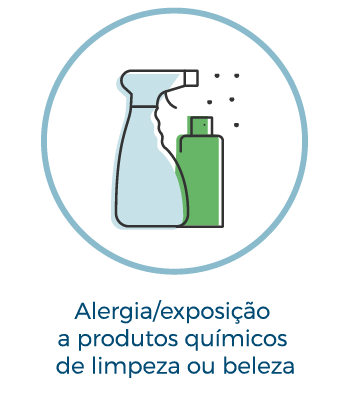 Alergia/exposição a produtos de limpeza ou beleza
